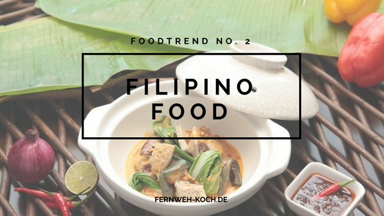 FoodTrend No. 2 - Filipino Food