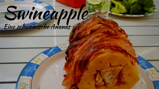 Swineapple - Rezept für eine schweinische Ananas