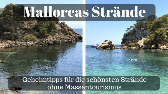Mallorca Strände ohne Massentourismus - Geheimtipps