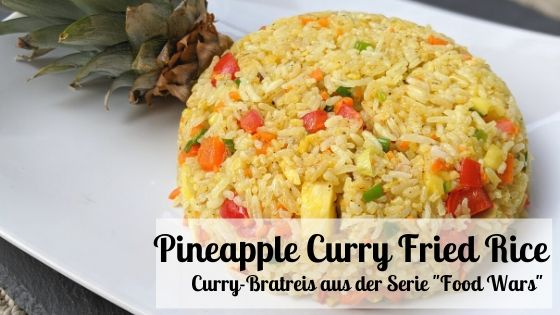 Pineapple Curry Fried Rice from Food Wars